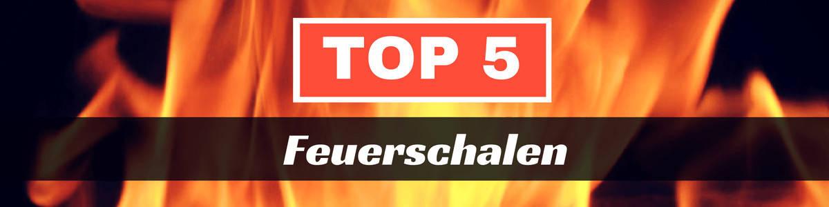Top 5 Feuerschalen